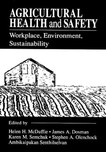9780873716178: Agricultural Health and Safety Workplace, Environment, Sustainability