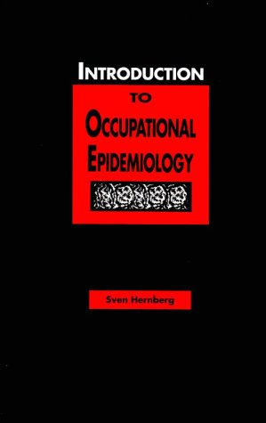 Introduction to Occupational Epidemiology: Hernberg, Sven