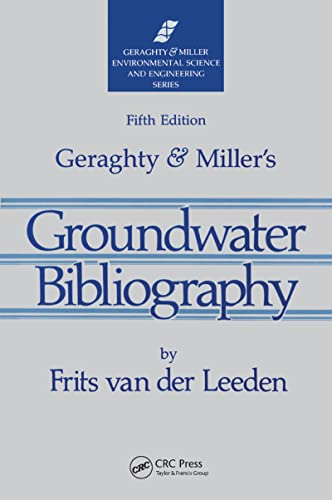 9780873716420: Geraghty & Miller's Groundwater Bibliography, Fifth Edition (Geraghty & Miller Environmental Science & Engineering)