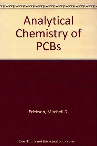 9780873717021: Analytical Chemistry of PCBs