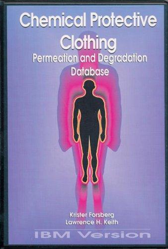 9780873717090: Chemical Protective Clothing Permeation/Degradation Database - IBM Version (National Toxicology Program's Chemical Database)