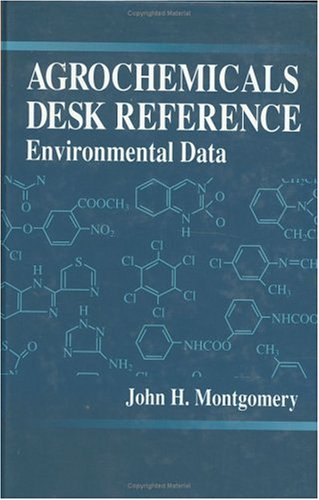 9780873717380: Agrochemicals Desk ReferenceEnvironmental Data