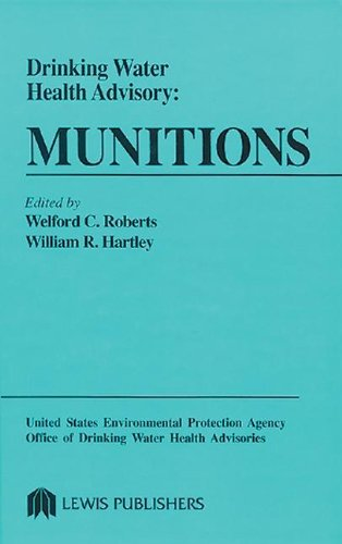 9780873717540: Drinking Water Health Advisory: Munitions (United States Environmental Protection Agency, Office of Drinking Water heaLth Advisories)