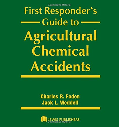 9780873717991: First Responder's Guide to Agricultural Chemical Accidents