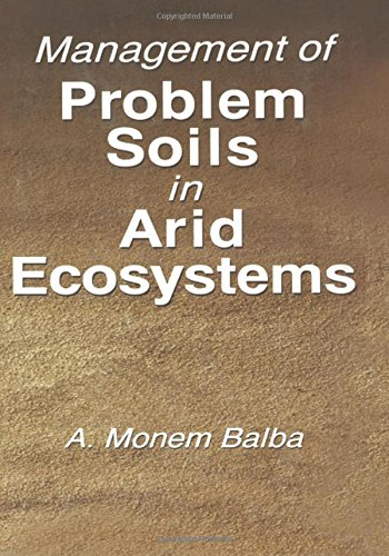 9780873718110: Management of Problem Soils in Arid Ecosystems
