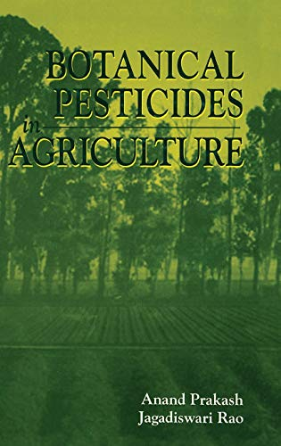 9780873718257: Botanical Pesticides in Agriculture