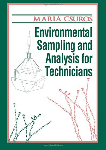 Environmental Sampling and Analysis for Technicians (Paperback): Maria Csuros