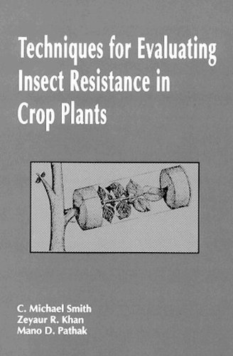 Techniques for Evaluating Insect Resistance in Crop: Smith, Charles M.,