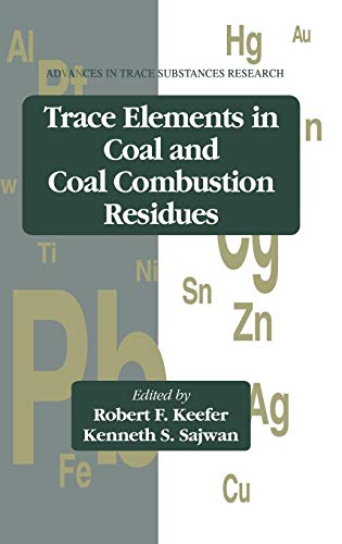 9780873718905: Trace Elements in Coal and Coal Combustion Residues (Advances in Trace Substances Research)