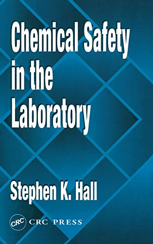 9780873718967: Chemical Safety in the Laboratory