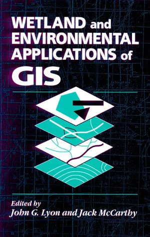 Wetland and Environmental Applications of GIS