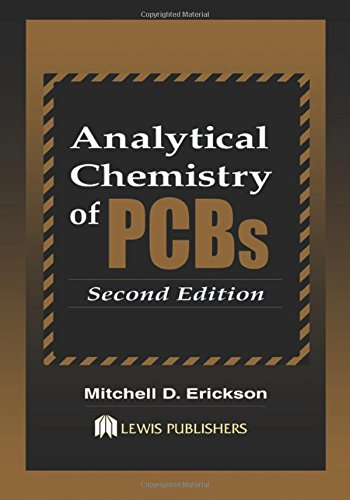 9780873719230: Analytical Chemistry of PCBs, Second Edition