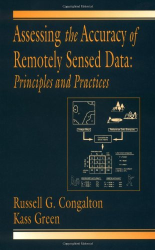 9780873719865: Assessing the Accuracy of Remotely Sensed Data: Principles and Practices (Mapping Science Series)