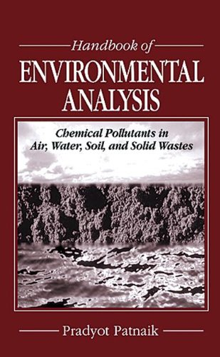 9780873719896: Handbook of Environmental Analysis: Chemical Pollutants in Air, Water, Soil, and Solid Wastes