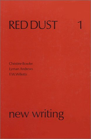 Red Dust 1 new writing: Lyman Andrews, F.W. Willetts, Christine Bowler