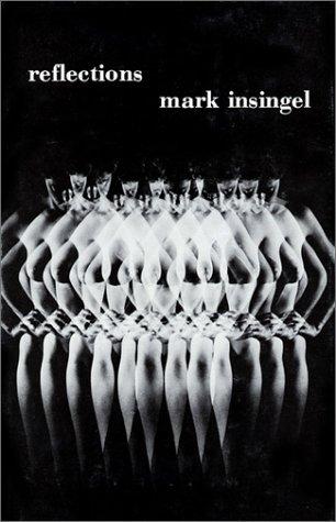 Reflections.: Insingel, Mark; Dixon, Adrienne (translator).