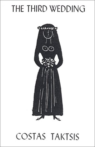9780873760485: The Third Wedding (Greek Fiction and Memoirs)