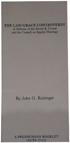 The Law/Grace Controversy (9780873770927) by John G. Reisinger