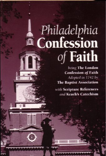 9780873771214: Philadelphia Confession of Faith With Keach's Catechism