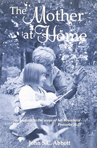 9780873771283: The Mother at Home