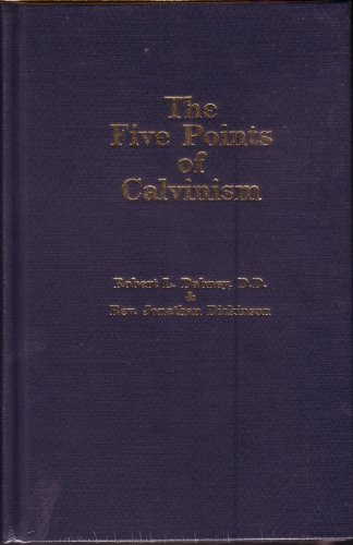 9780873771801: Five Points of Calvinism