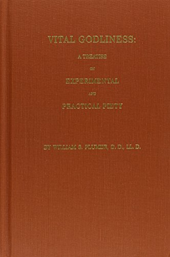 9780873771894: Vital Godliness: A Treatise on Experimental & Practical Piety