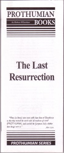 Last Resurrection (0873771958) by Robert L. Whitelaw