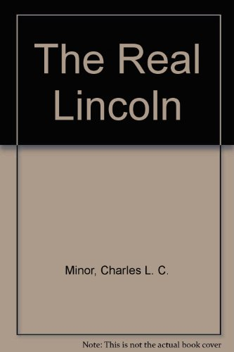 9780873779210: The Real Lincoln
