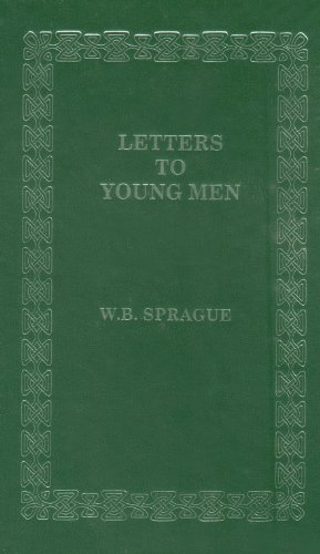 Letters to Young Men (0873779452) by Robert L. Whitelaw