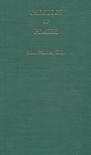 9780873779562: Theology of Prayer: As Viewed in the Religion of Nature and in the System of Grace