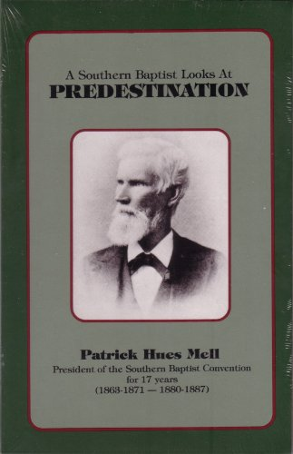 9780873779616: A Southern Baptist Looks at Predestination