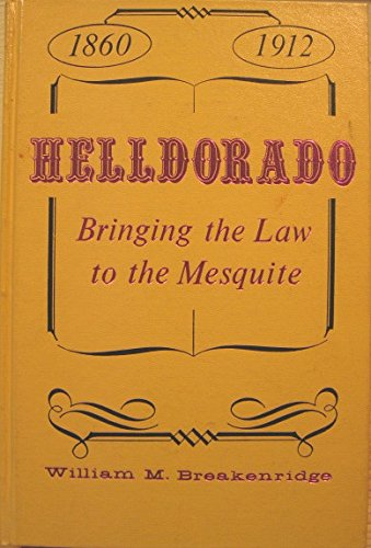 9780873800464: Helldorado: Bringing the Law to the Mesquite