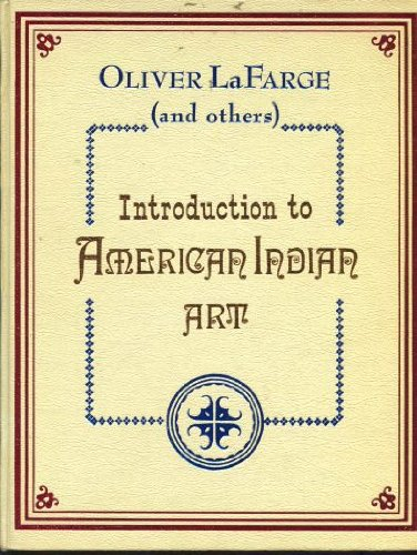 9780873800471: Introduction to American Indian art : To accompany the first exhibition of American Indian art selected entirely with consideration of esthetic value