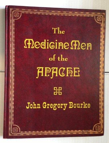 The Medicine Men of the Apache (Rio: Bourke, John Gregory