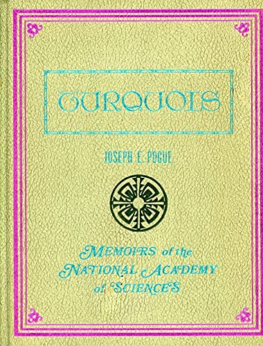 Turquois: Memoirs of the National Academy of Sciences: Joseph E. Pogue