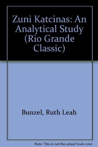 9780873800990: Zuni Katcinas: An Analytical Study (Rio Grande Classic)