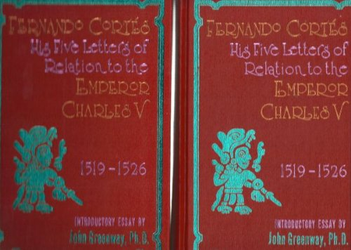 9780873801256: Fernando Cortes His Five Letters of Relation to the Emperor Charles V (Rio Grande Classic)