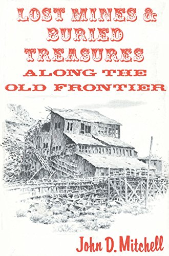 9780873801447: Lost Mines and Buried Treasure Along the Old Frontier