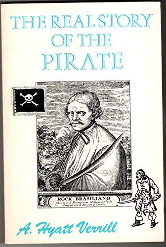 9780873801676: The Real Story of the Pirate (A Rio Grande classic)