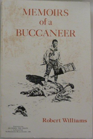 Memoirs of a Buccaneer: Williams, Robert