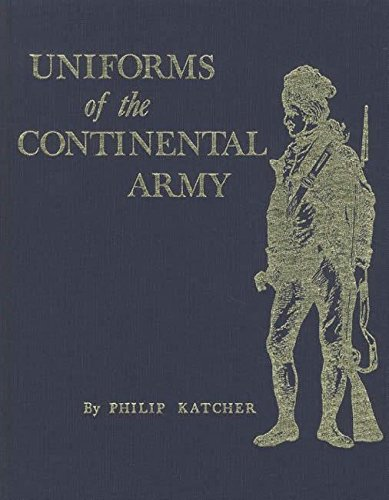 9780873870368: Uniforms of the Continental Army (The Early American costume series)