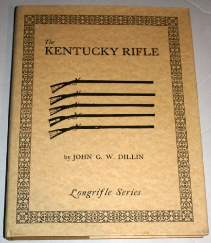 9780873870726: The Kentucky Rifle