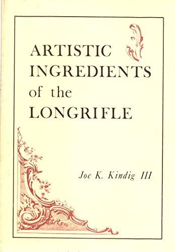 Artistic Ingredients of the Longrifle: Kindig III, Joe K.