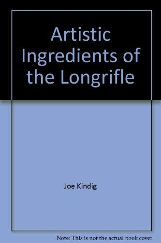 9780873871037: Artistic Ingredients of the Longrifle