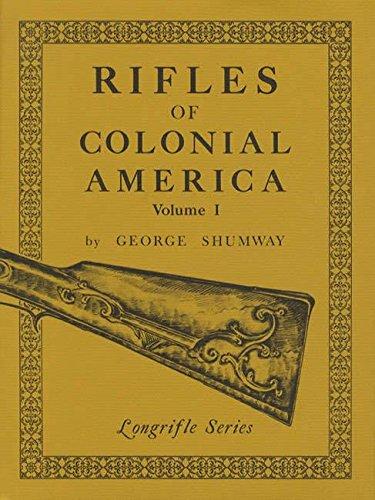 9780873871082: Rifles of Colonial America - Volume 1
