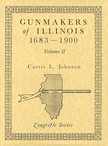 9780873871136: Gunmakers of Illinois 1683-1900