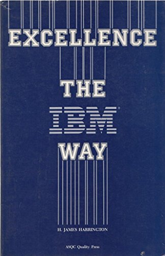 9780873890373: Excellence the IBM Way