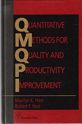 9780873890564: Quantitative Methods for Quality and Productivity Improvement