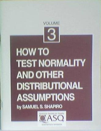 9780873891042: 3: How to Test Normality and Other Distributional Assumptions (The ASQC basic references in quality control : statistical techniques)