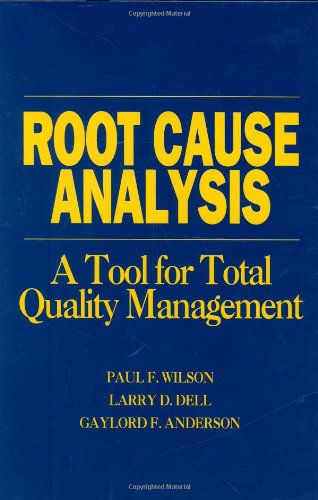 9780873891639: Root Cause Analysis : A Tool for Total Quality Management(H0701)
